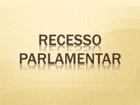 Câmara está em recesso parlamentar